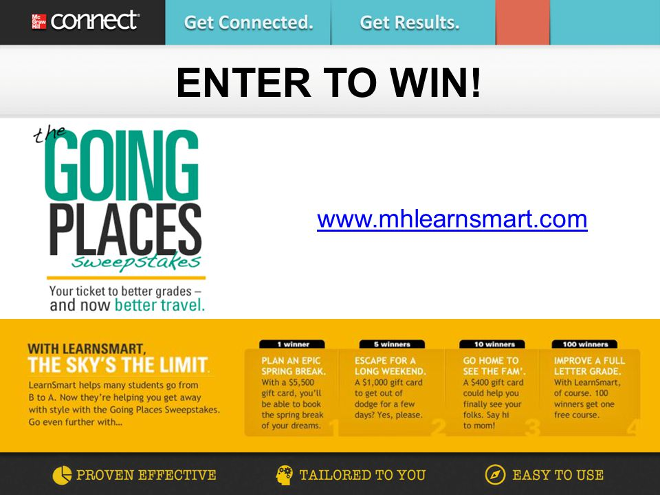 ENTER TO WIN! www.mhlearnsmart.com