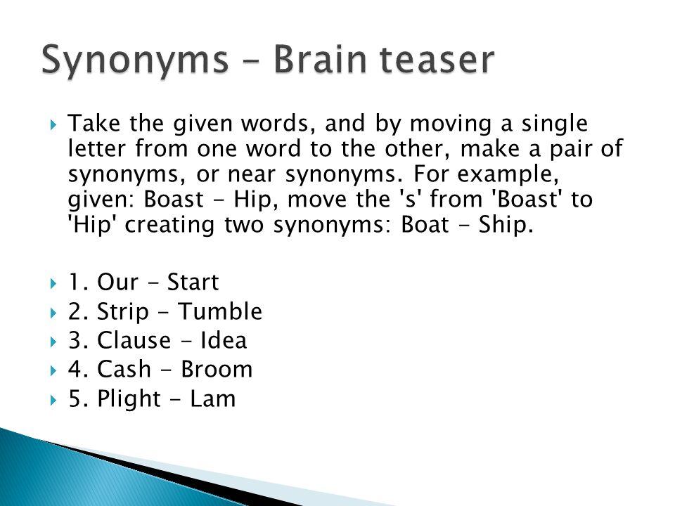  1.Our - Start  2. Strip - Tumble  3. Clause - Idea  4.