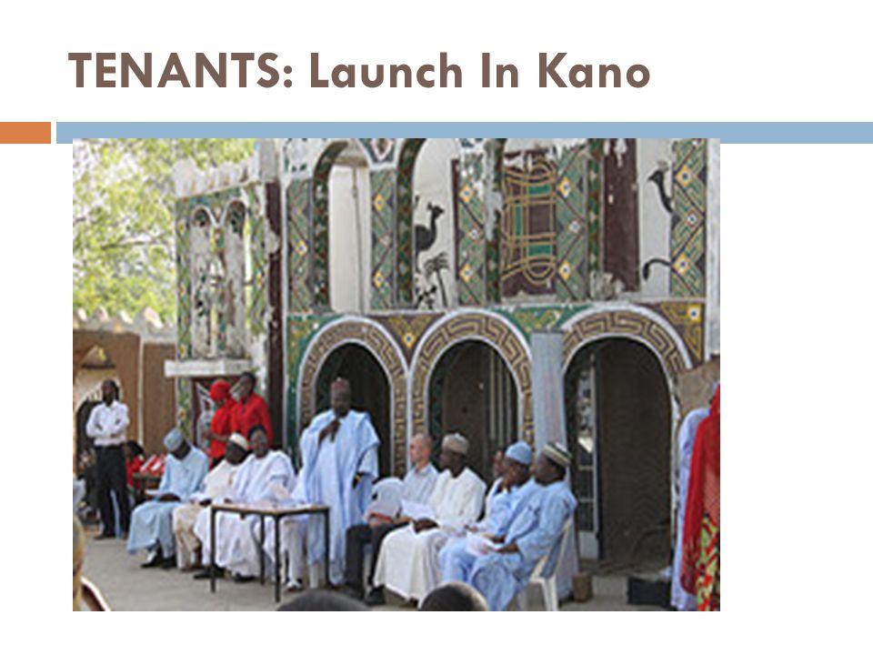 TENANTS: Launch In Kano