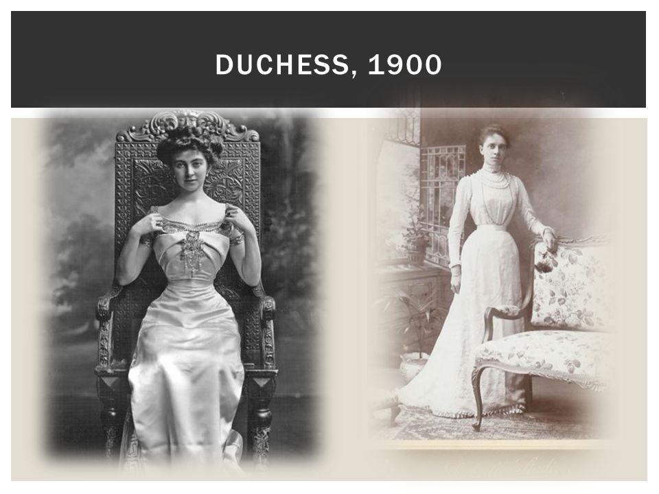 DUCHESS, 1900