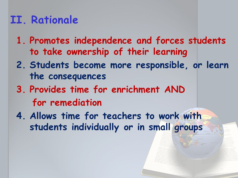 5.Provides time for students to be creative with the language 6.