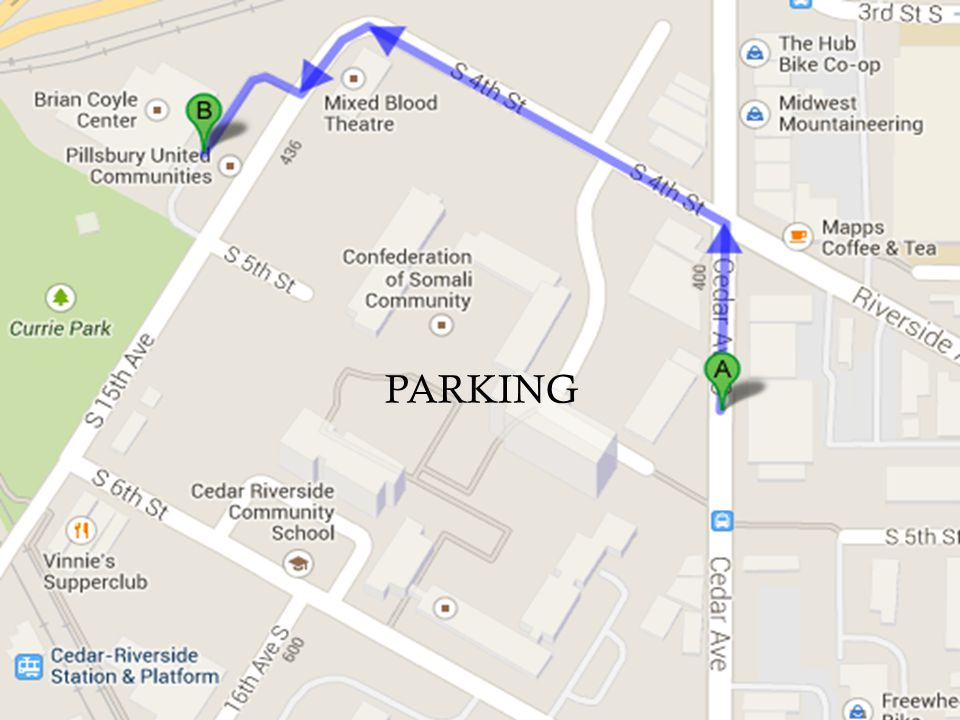 Free Parking in Community Center lot Cedar Cultura l Center Riverside Plaza Mixed Blood PARKING