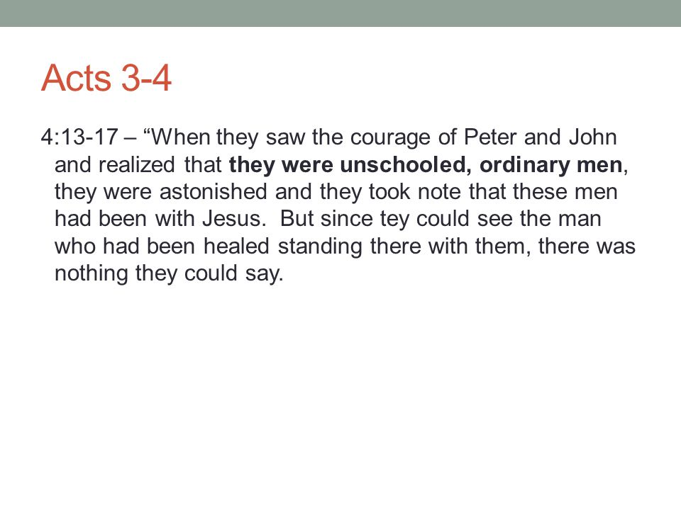 Acts 3-4 So they ordered them to withdraw from the Sanhedrin and then conferred together.