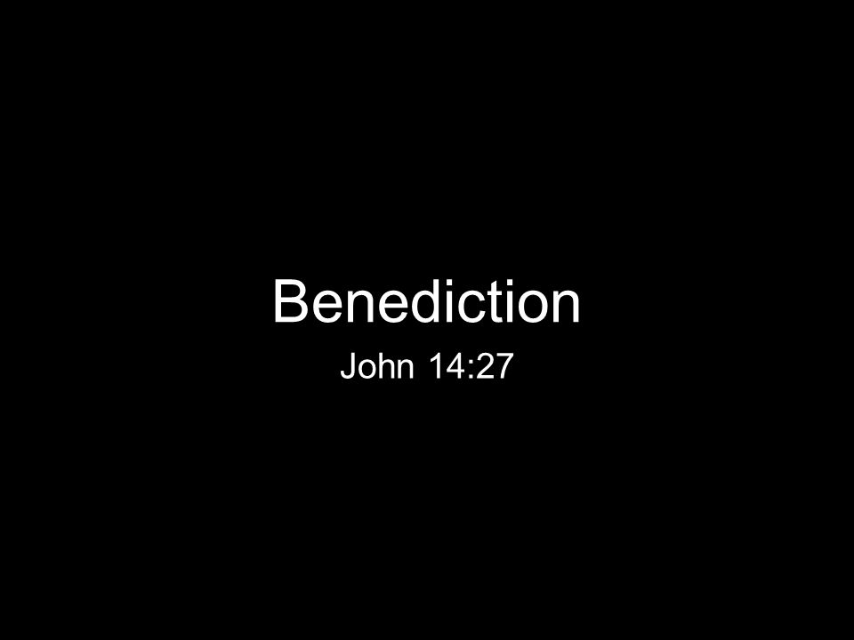 John 14:27 Benediction