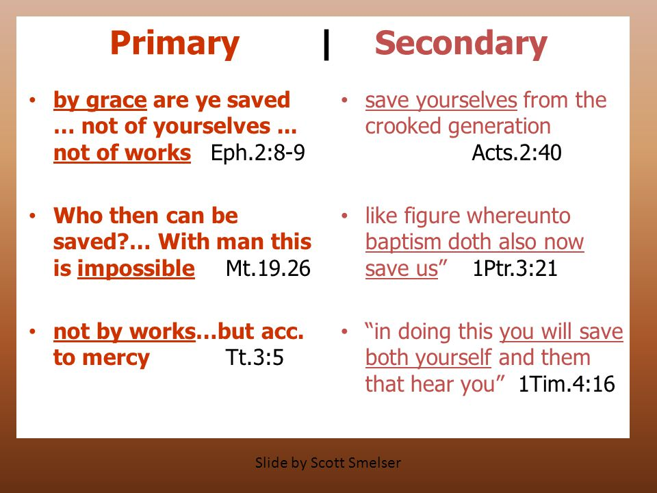Primary | Secondary by grace are ye saved … not of yourselves...