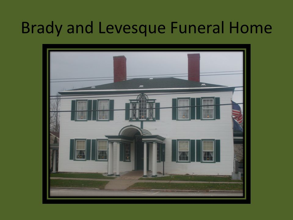 Brady and Levesque Funeral Home