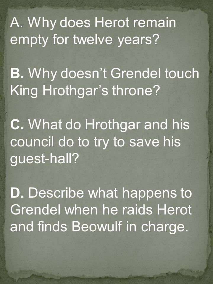 A.Why does Herot remain empty for twelve years. B.