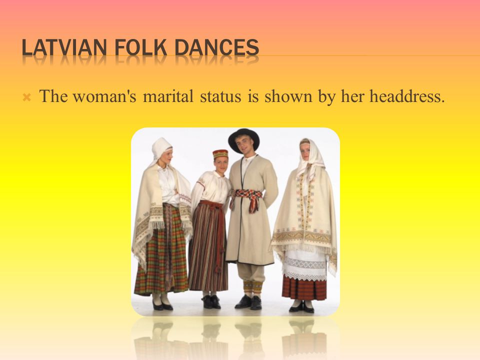  The woman's marital status is shown by her headdress.