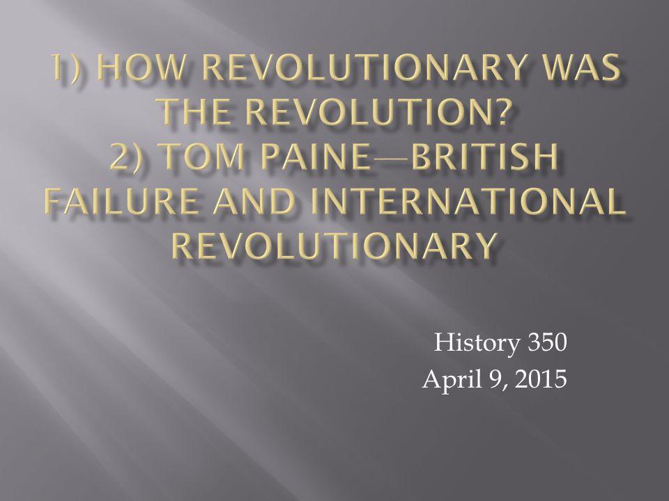 History 350 April 9, 2015