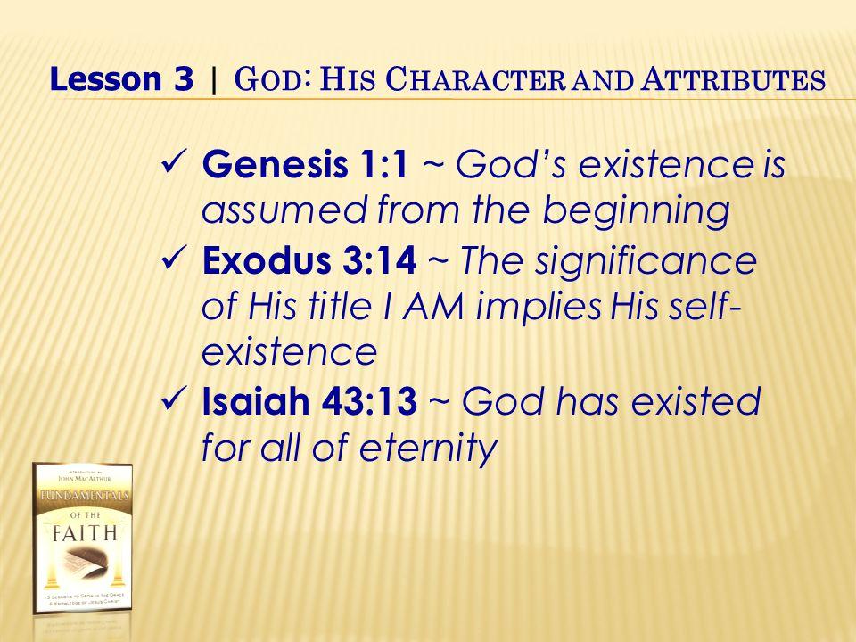 Exalt Him as God IV.God's Attributes B.God's attributes defined 1.