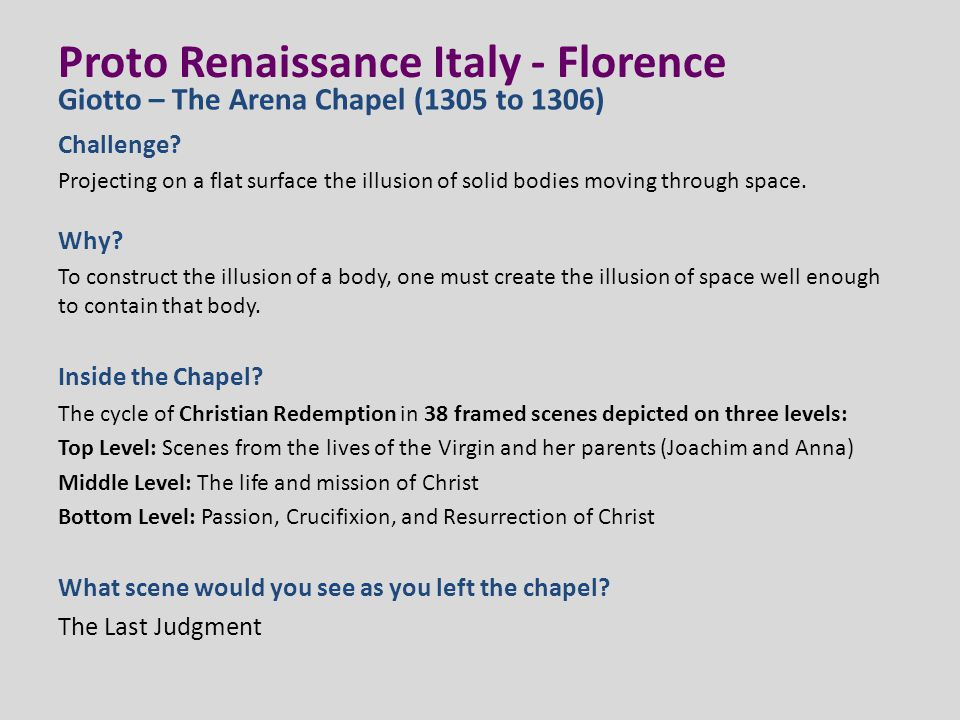 Proto Renaissance Italy - Florence Challenge? Projecting on a flat surface the illusion of solid bodies moving through space. Why? To construct the il