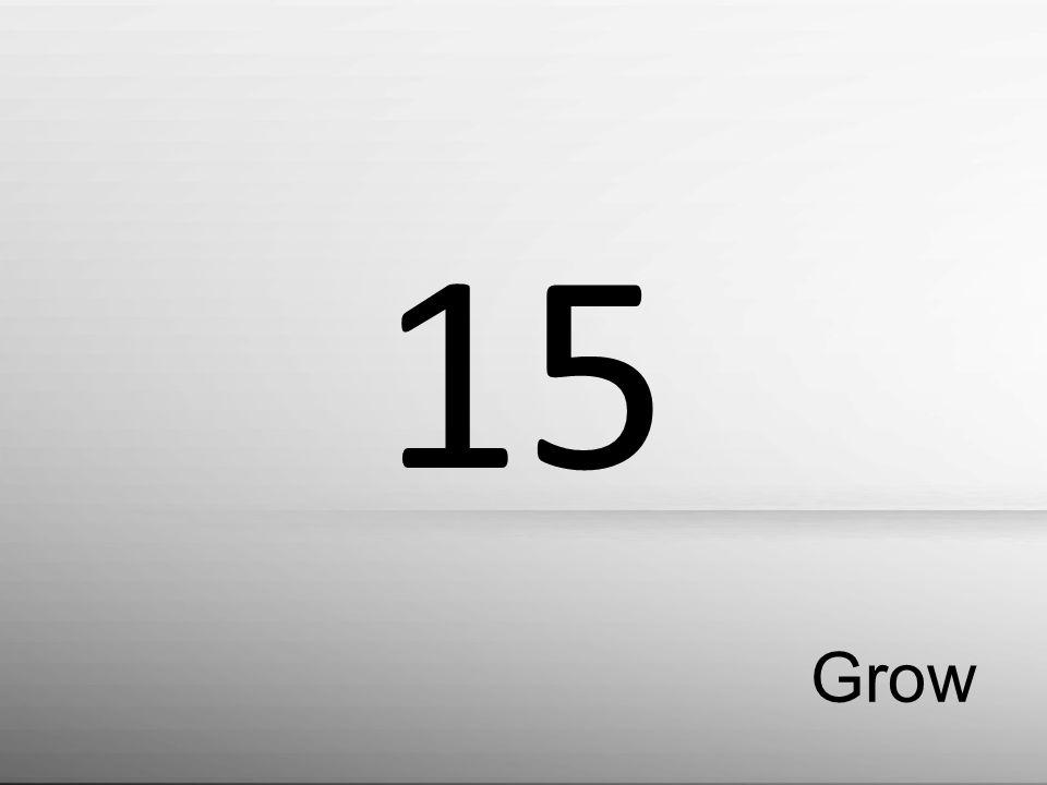 Grow 15