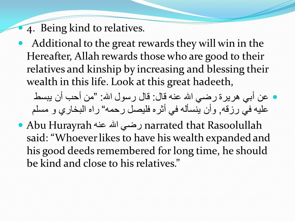 4.Being kind to relatives.