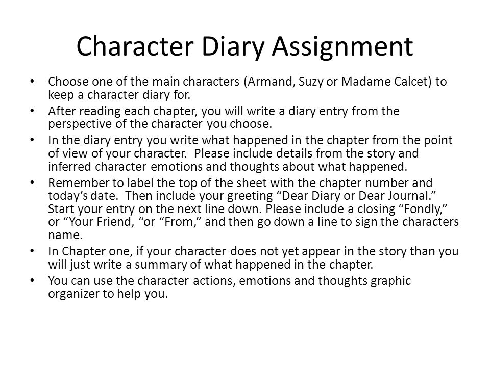 Sample Character Diary Entry Chapter 1Today's Date Dear Journal, Today was a glorious day.