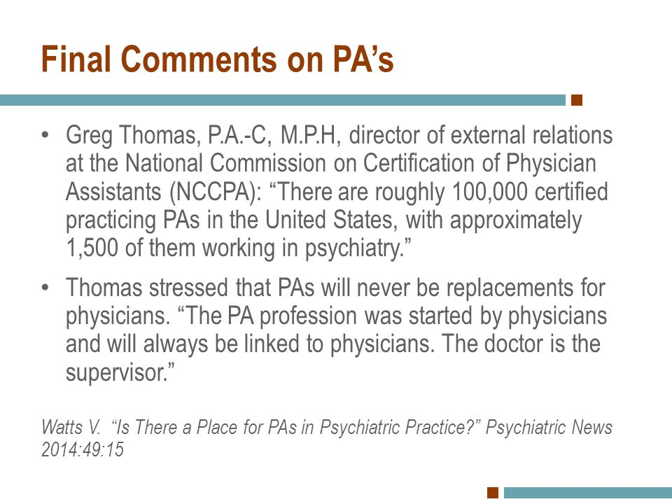 Final Comments on PA's Greg Thomas, P.A.-C, M.P.H, director of external relations at the National Commission on Certification of Physician Assistants