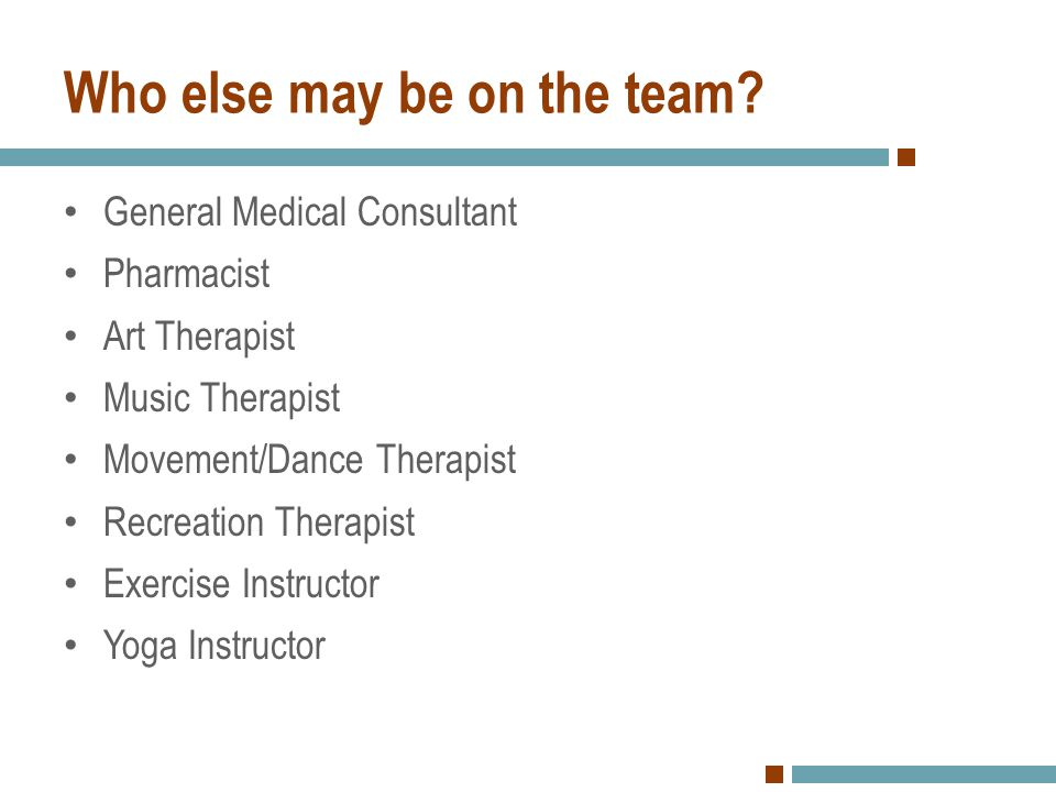 The Addiction Care Team Addiction Counselor Physician Psychiatrist/Psychologist Nurse Family Therapist Social Worker Discharge Planner Experiential Therapist (OT, MT, DT, Equine Tx)