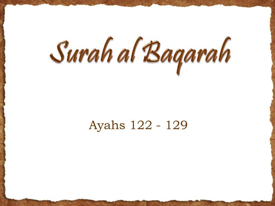 Ayahs 122 - 129