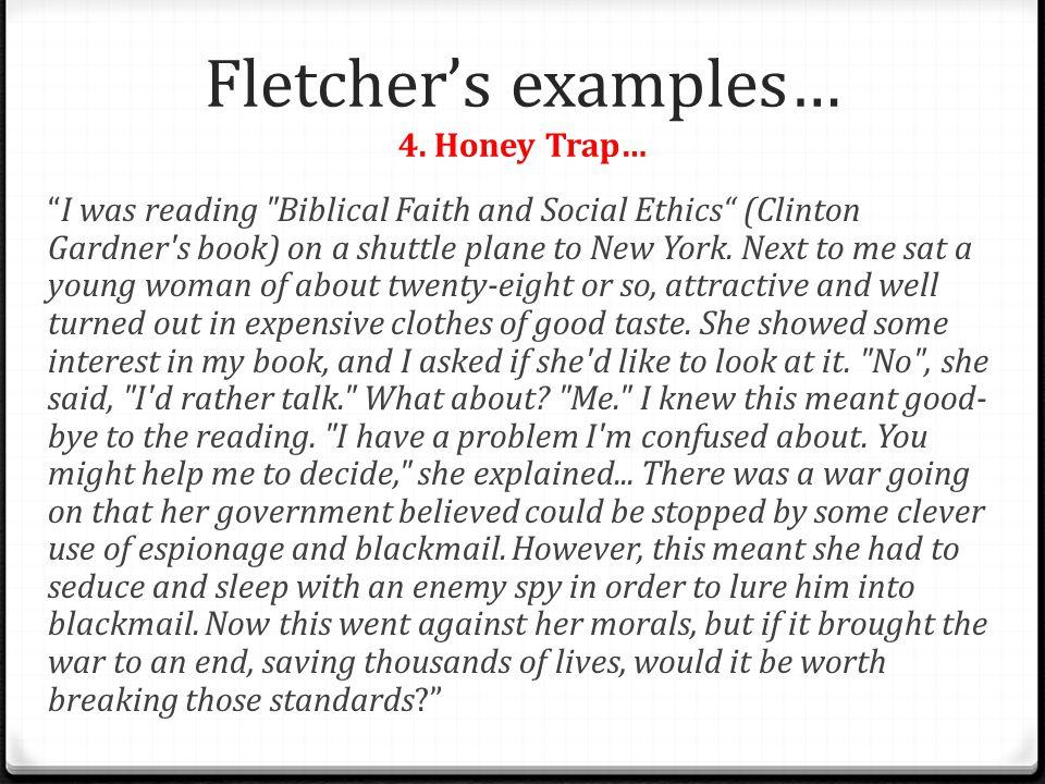 "Fletcher's examples… 4. Honey Trap… ""I was reading"