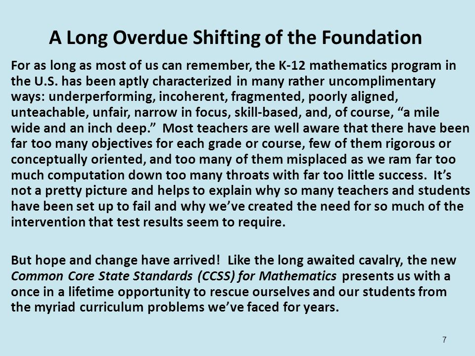 A Long Overdue Shifting of the Foundation For as long as most of us can remember, the K-12 mathematics program in the U.S.