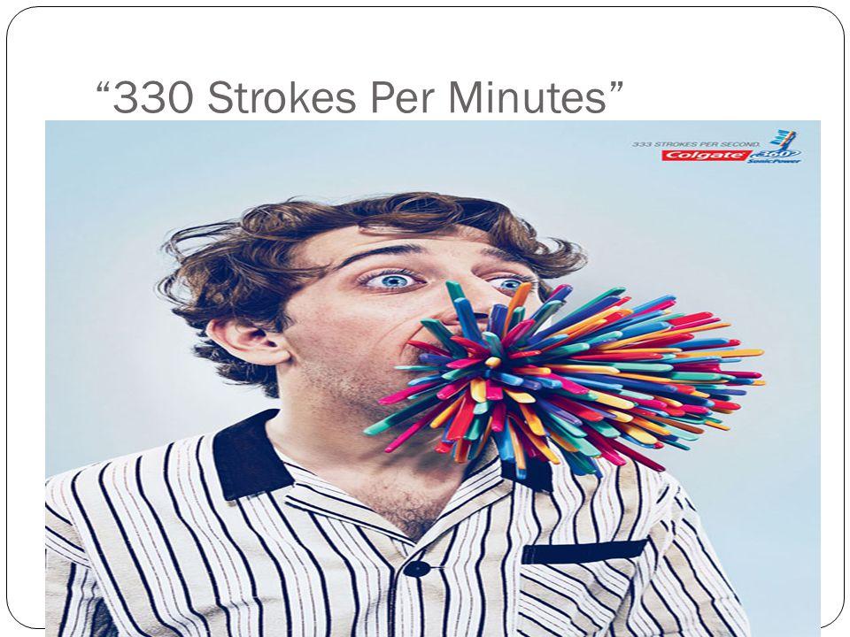 330 Strokes Per Minutes