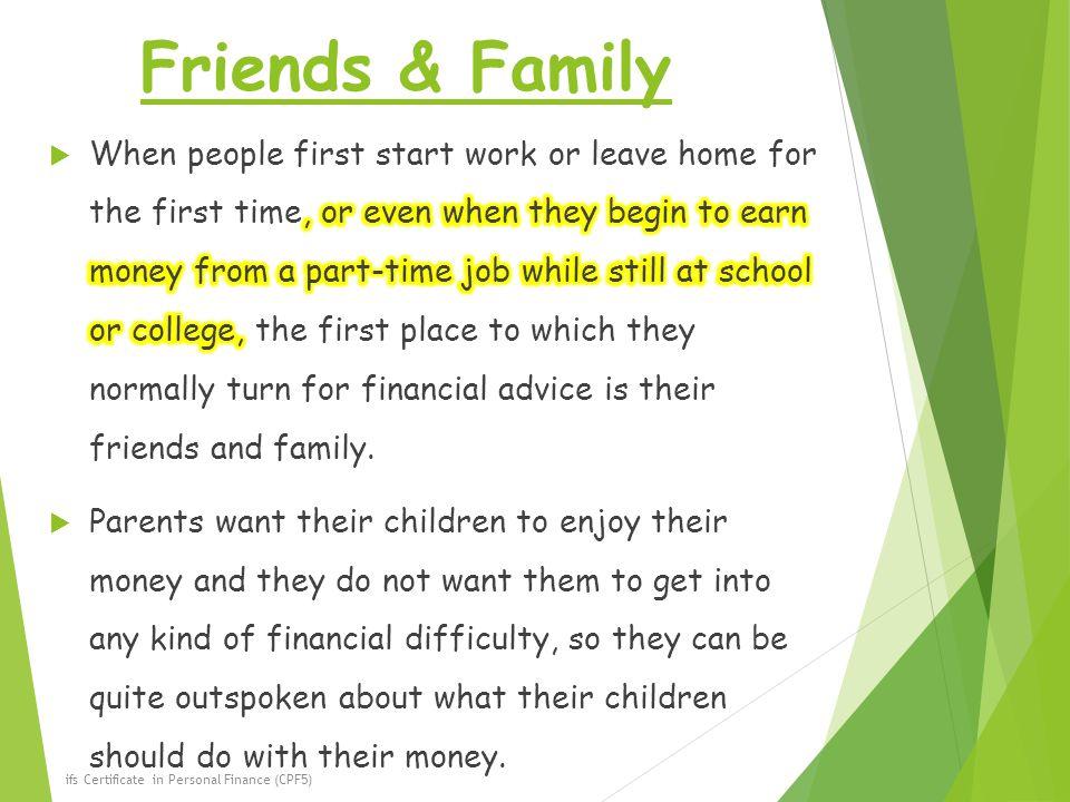 Friends & Family ifs Certificate in Personal Finance (CPF5)
