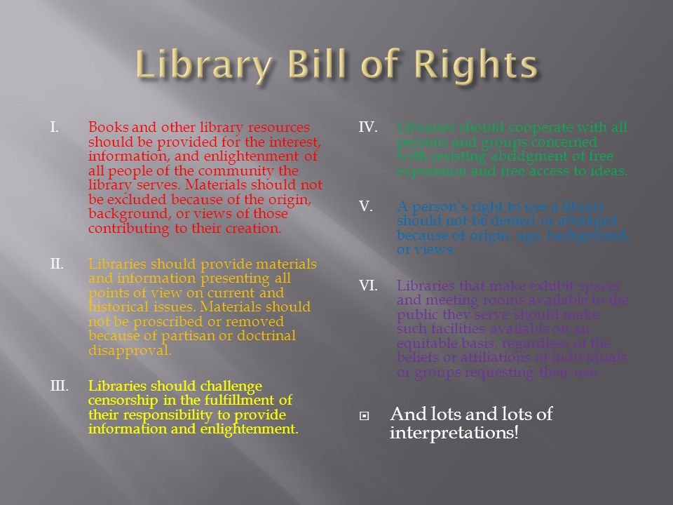  The right to read  The right to view  The right to think  The right to express your opinions  An ever changing, multifaceted, completely fascinating area of librarianship