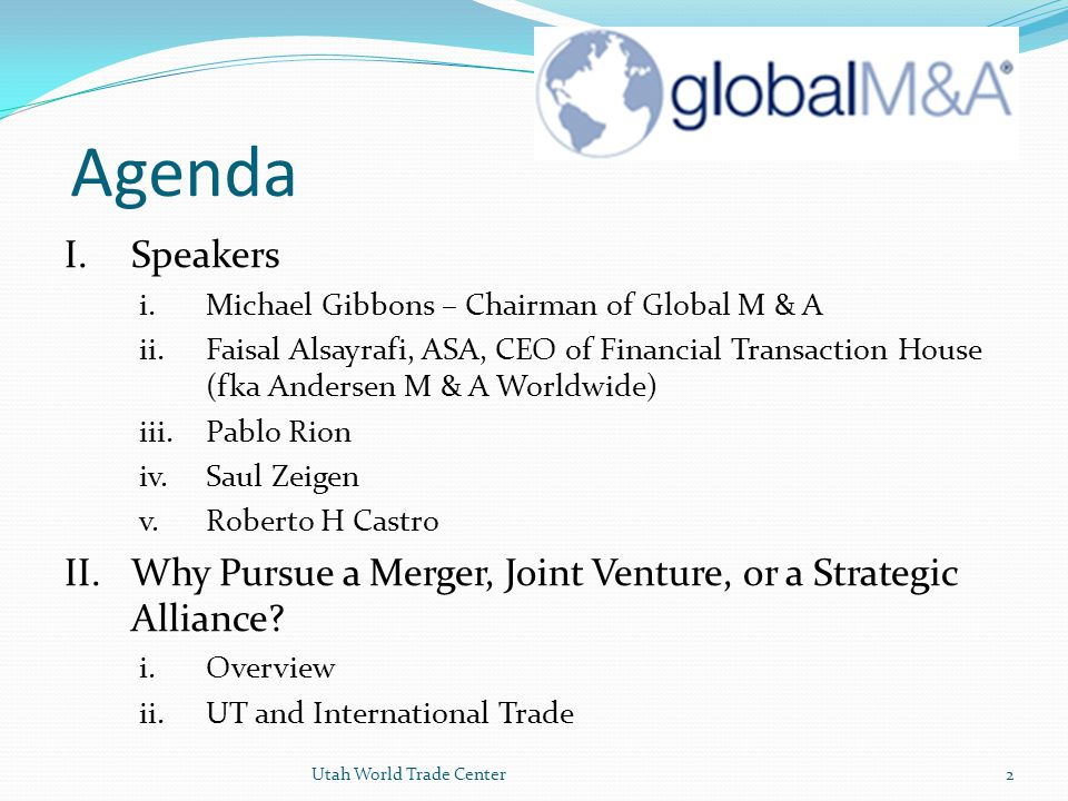 Merger and Acquisitions In the US, Mergers are usually pursued –in lieu of building from scratch--to: Boost economies of scale Generate greater sales revenue Build market share within existing or new markets Broaden or diversify the customer and/or product base, and Increase tax efficiency Cross-border M & A's share these same reasons and are pursued by US firms that have worked with the target, understand local customs, management, and believe the target market is relatively efficient and ready for growth.
