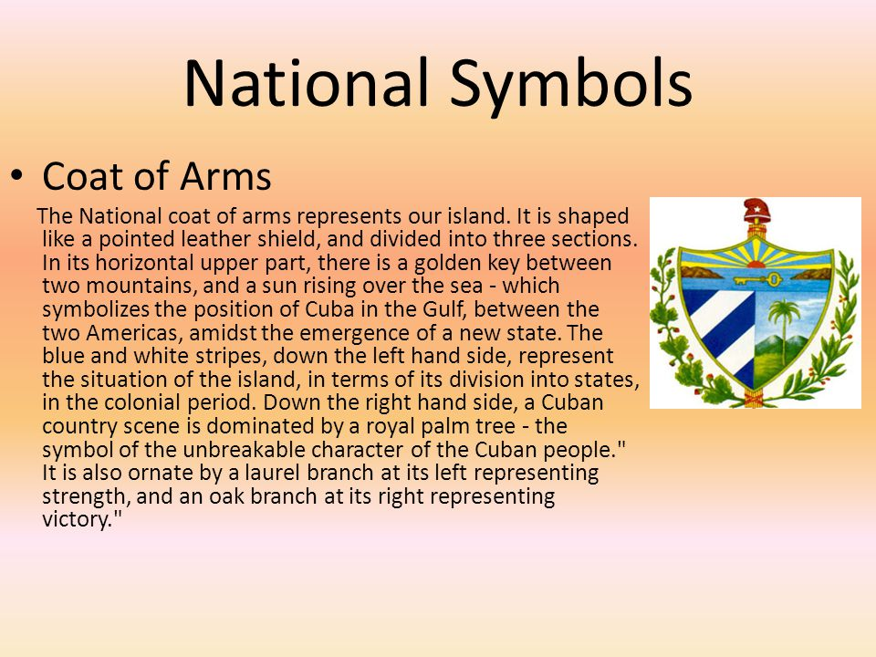 National Symbols Coat of Arms The National coat of arms represents our island. It is shaped like a pointed leather shield, and divided into three sect