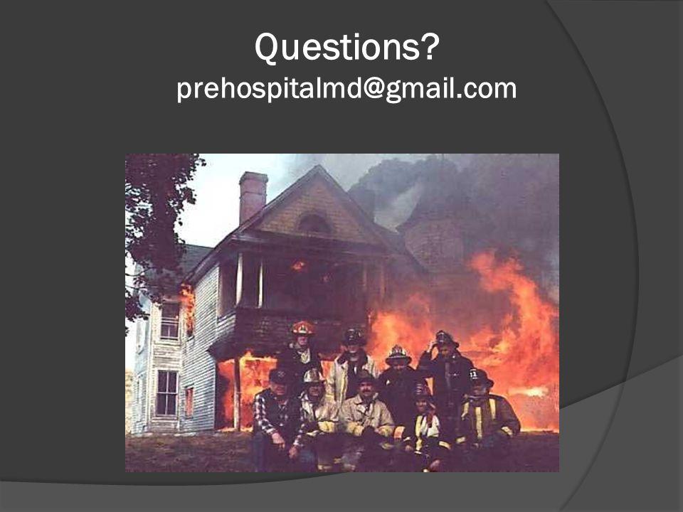 Questions prehospitalmd@gmail.com