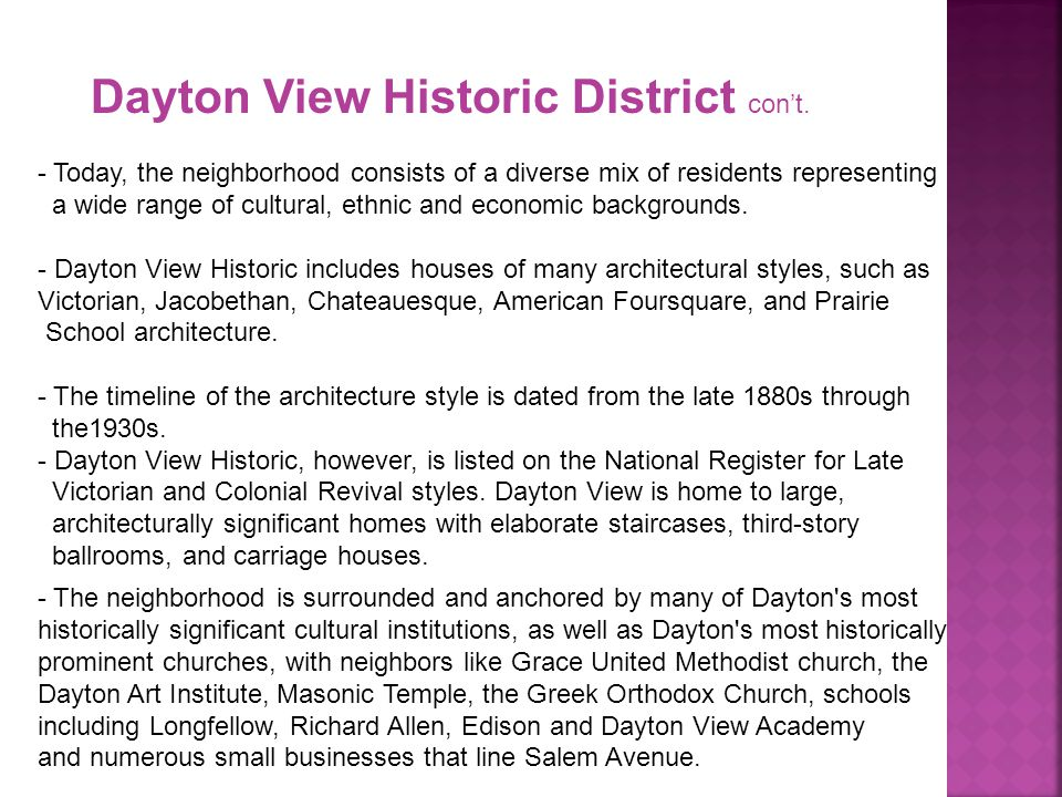 Dayton View Historic District con't. - Today, the neighborhood consists of a diverse mix of residents representing a wide range of cultural, ethnic an