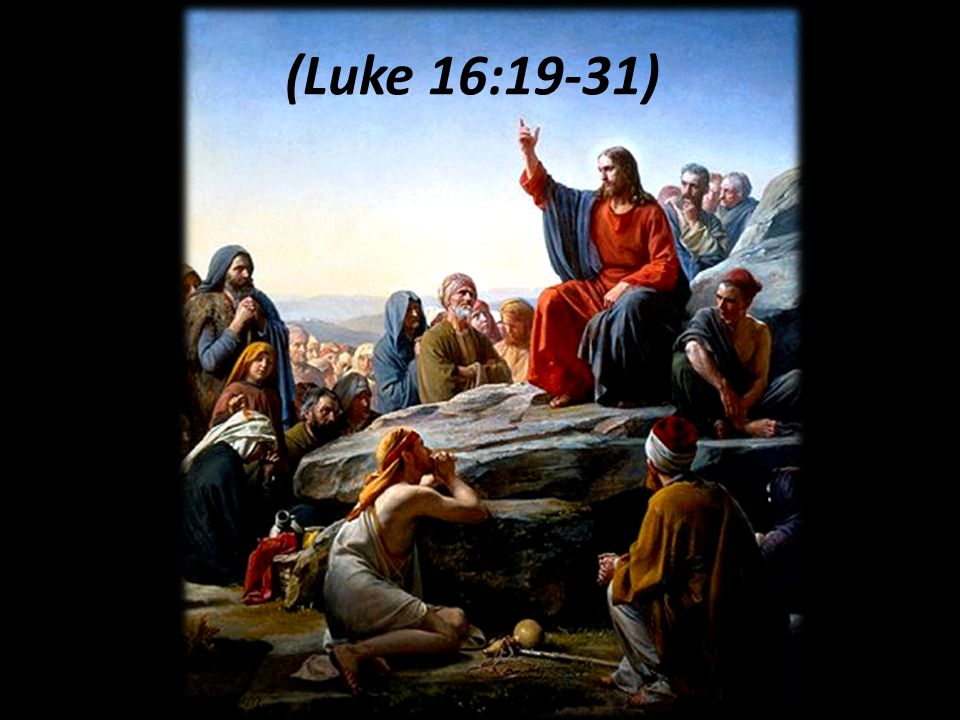 (Luke 16:19-31)