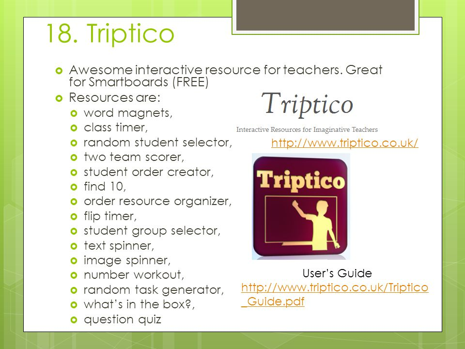 18. Triptico  Awesome interactive resource for teachers.