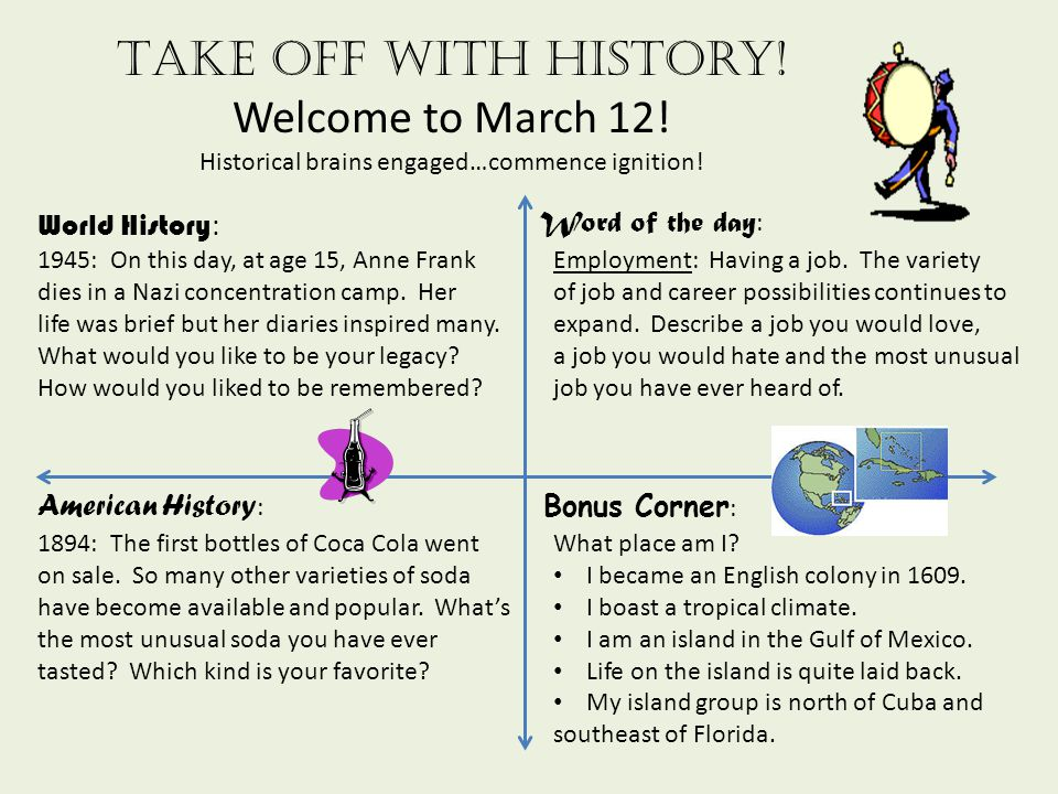 Take off with history. Welcome to March 12. Historical brains engaged…commence ignition.