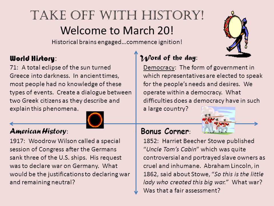 Take off with history. Welcome to March 20. Historical brains engaged…commence ignition.