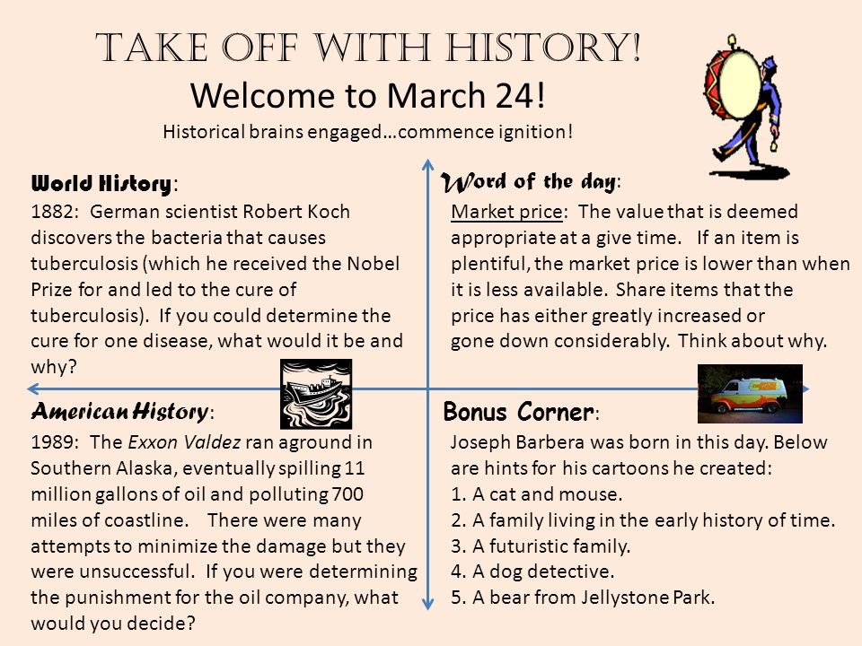 Take off with history! Welcome to March 24! Historical brains engaged…commence ignition! World History : American History : Word of the day : Bonus Co