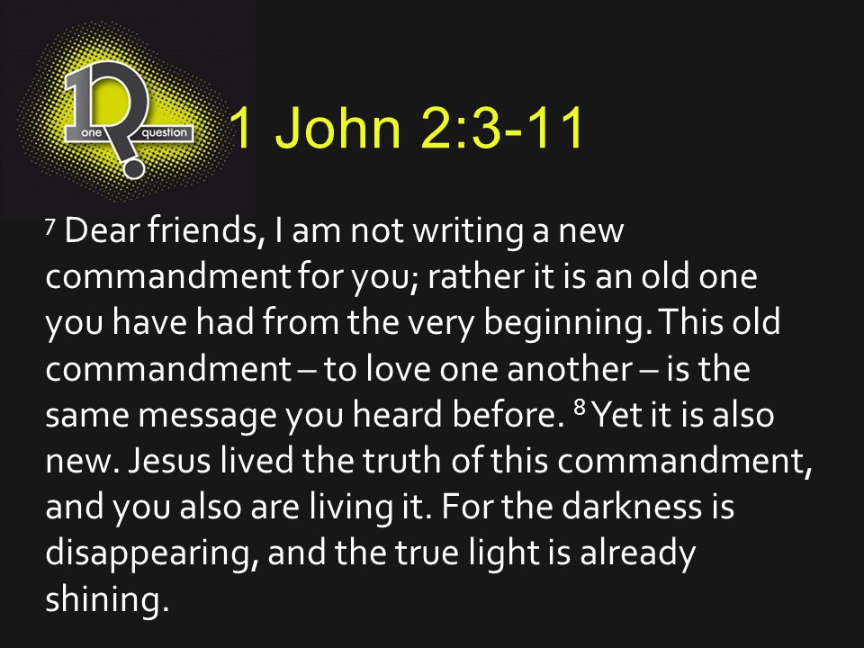 1 John 2:3-11 9 If anyone claims, I am living in the light, but hates a Christian brother or sister, that person is still living in darkness.
