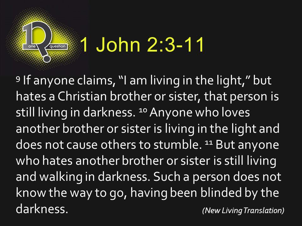1 John 3:7-9 7 Dear children, don't let anyone deceive you about this: When people do what is right, it shows that they are righteous, even as Christ is righteous.