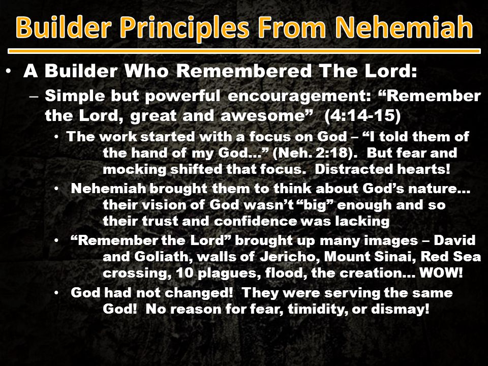 """A Builder Who Remembered The Lord: A Builder Who Remembered The Lord: – Simple but powerful encouragement: """"Remember the Lord, great and awesome"""" (4:1"""
