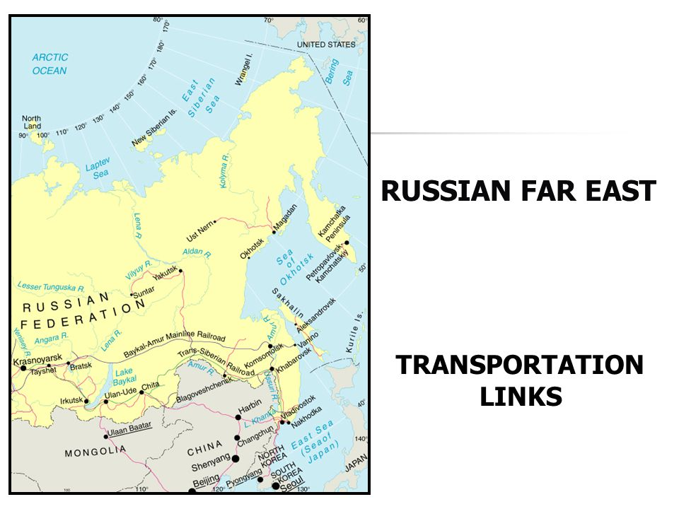 RUSSIAN FAR EAST TRANSPORTATION LINKS
