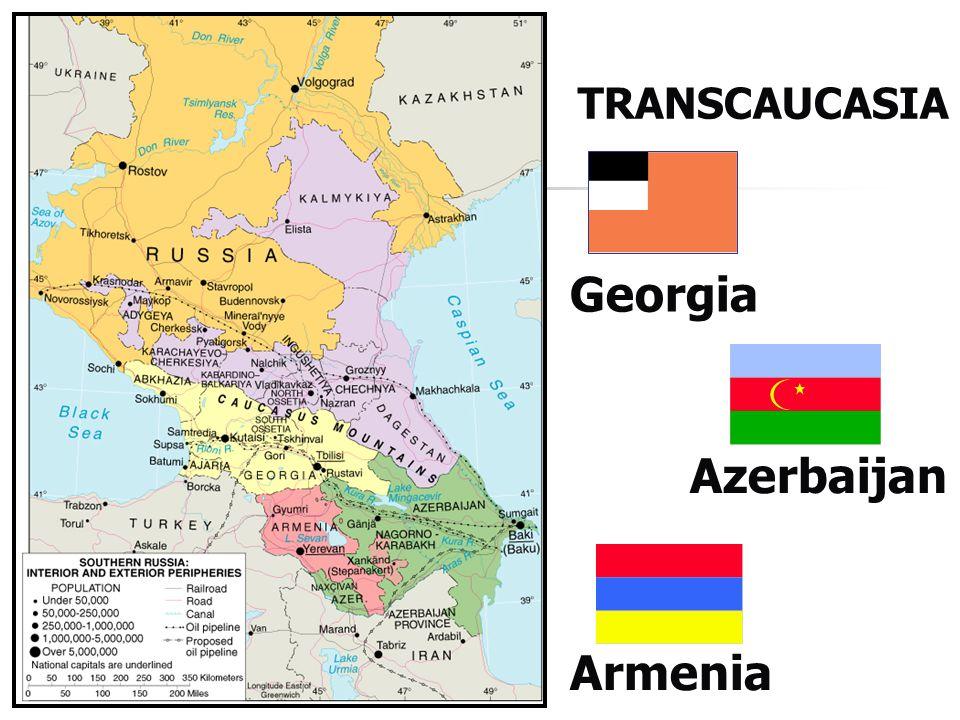 TRANSCAUCASIA Azerbaijan Armenia Georgia