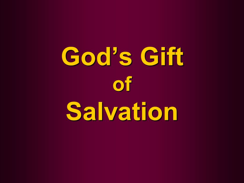 God's Gift of Salvation