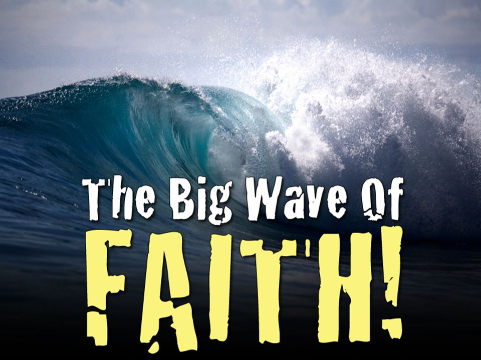 Through Faith WHAT IS FAITH.I have a total confidence and trust in God.