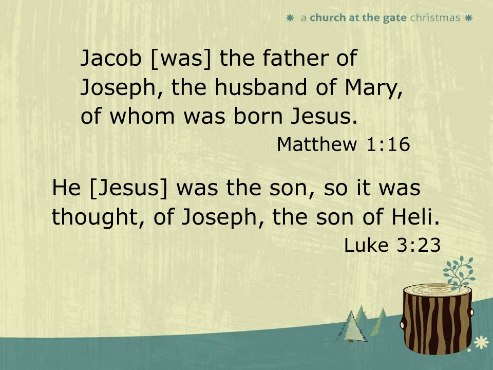 textbox center textbox center He [Jesus] was the son, so it was thought, of Joseph, the son of Heli.
