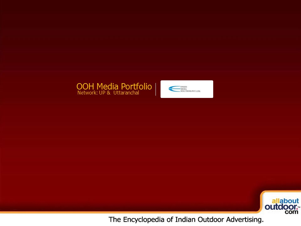 OOH Media Portfolio Network: UP & Uttaranchal