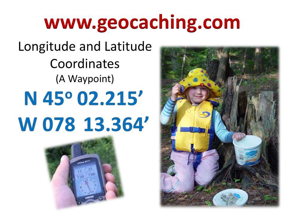 Longitude and Latitude Coordinates (A Waypoint)