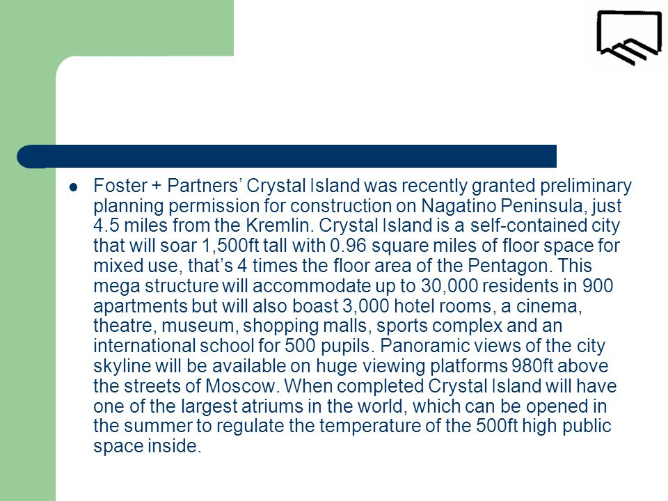 Foster + Partners' Crystal Island was recently granted preliminary planning permission for construction on Nagatino Peninsula, just 4.5 miles from the Kremlin.