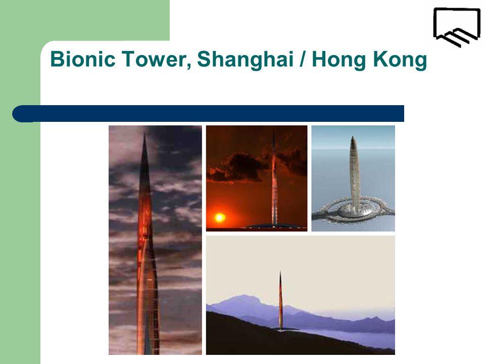 Bionic Tower, Shanghai / Hong Kong