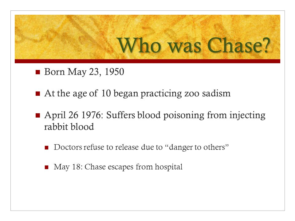 Who was Chase.