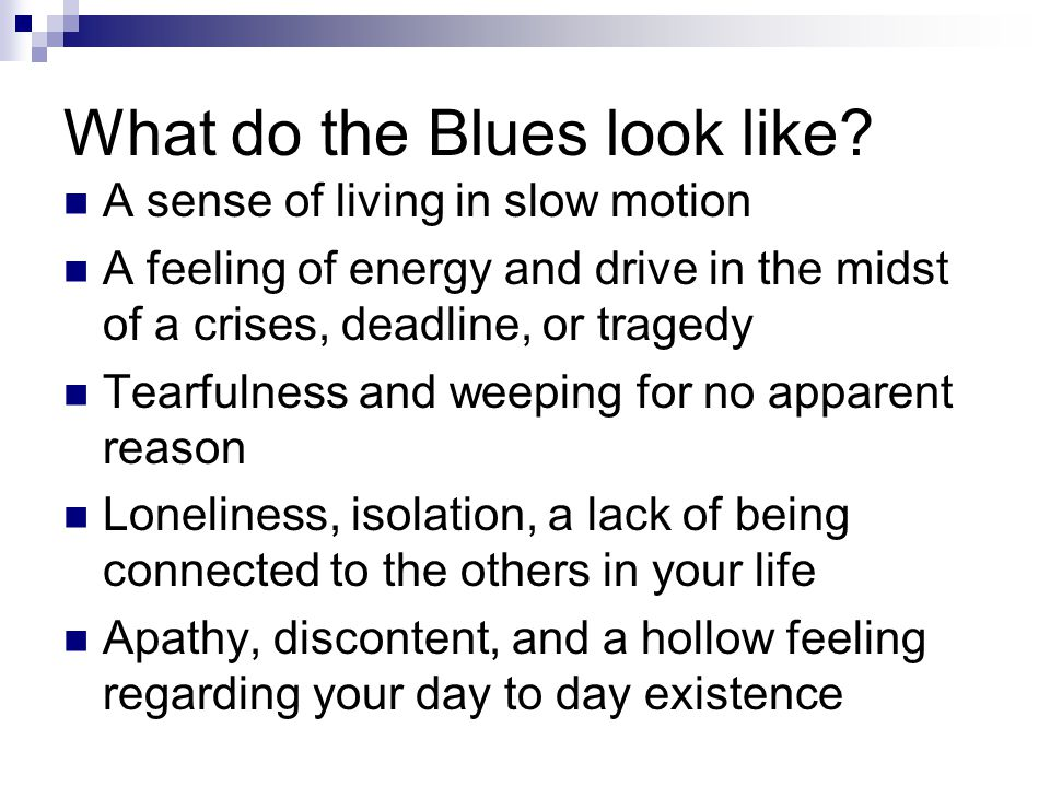 What do the Blues look like.