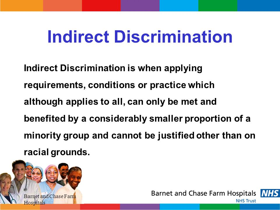 Barnet and Chase Farm Hospitals Race Relations Act 1976 Race Relations (Amendment) Act 2000 Section 71 – 1976 Act places a duty on all public sector employer to eliminate unlawful race discrimination.